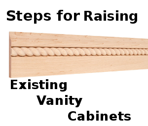 How To Make Existing Bathroom Cabinets Higher